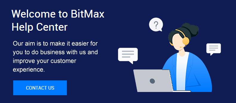 Bitmax- Global digital asset trading platform